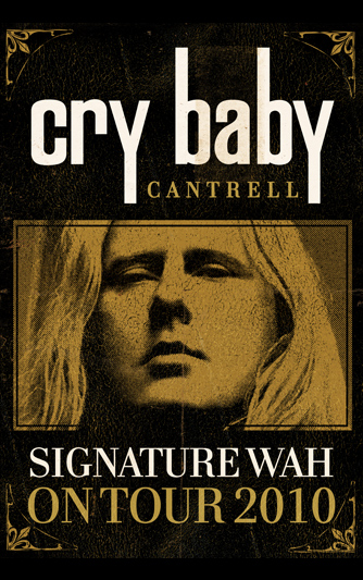 Cry Baby Cantrell Singnature Wah Tour